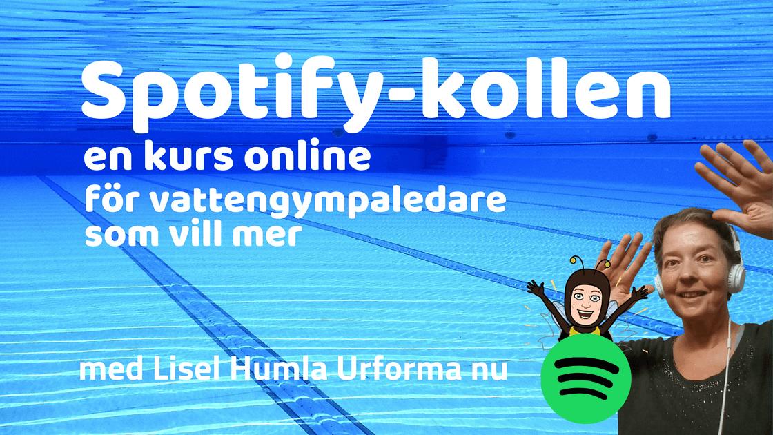 Spotify-kollen, en kurs online för vattengympaledare