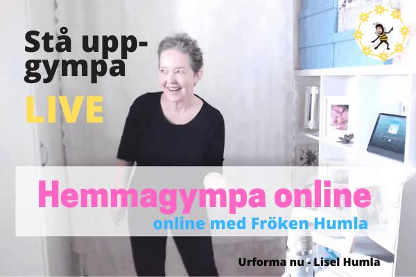 Hemmagympa online med Fröken Humla med bl a Stå upp-gympa live.