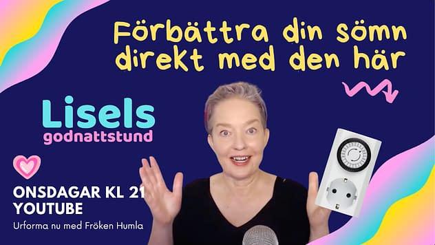 Förbättra sömnen direkt - Lisel Humla, Urforma nu