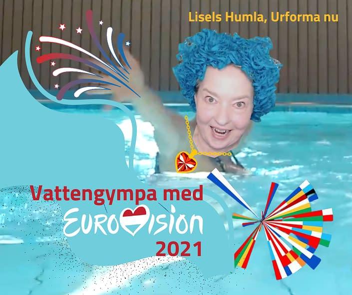 Eurovision 2021 som vattengympa - Sätt upp dig på väntelistan för nästa gratis workshop med Lisel Humla