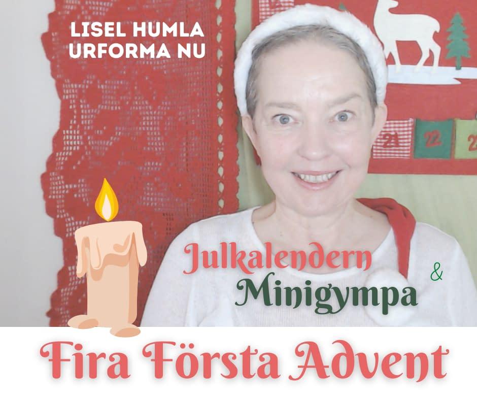 Ansiktsgympa och fira första advent med Lisel Humla - Urforma nu