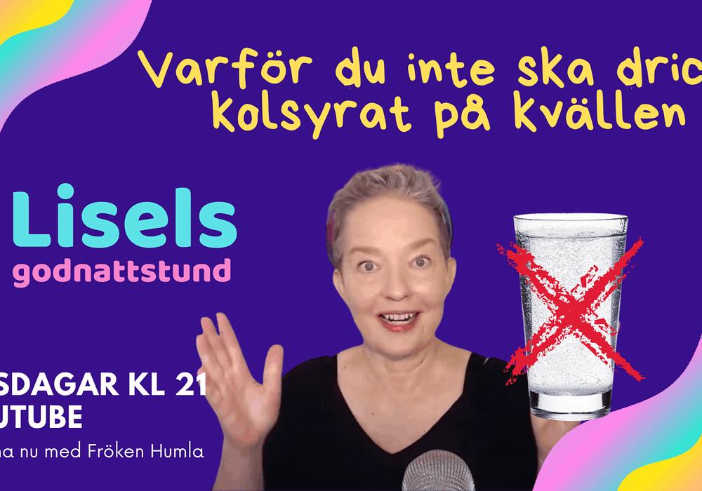 ÄR kolsyrat skadligt för din sömn - Lisels godnattstund med Lisel Humla